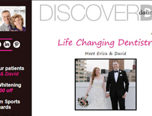 Life Changing Dentistry: Erica and David's Story – August 2017