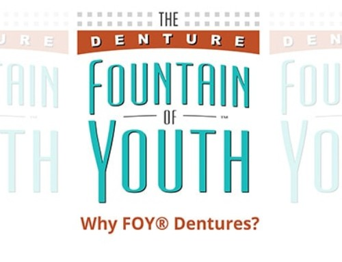 Why choose FOY® Dentures?