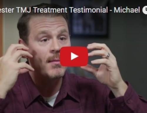 TMJ Treatment Testimonial – Michael